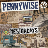 Pennywise - Yesterdays '2014