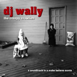 Dj Wally - The Creepy Crawlies '2001