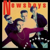 Newsboys - Not Ashamed '1992