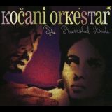 Kocani Orkestar - The Ravished Bride '2008