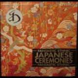 Ewuare - Japanese Ceremonies (Fantastic Ethnic) '2002
