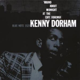 Kenny Dorham - The Complete 'Round About Midnight At The Cafe Bohemia (2015, RE, US) '1956