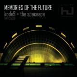 Kode9 & The Spaceape - Memories Of The Future '2006