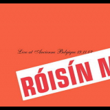 Roisin Murphy - Live At Ancienne Belgique 19.11.07 (2CD) '2007