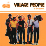Village People - In The Street '1981