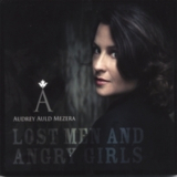 Audrey Auld Mezera - Lost Men And Angry Girls '2007