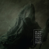 Various Artists - In The Eerie Cold Where All The Witches Dance '2013