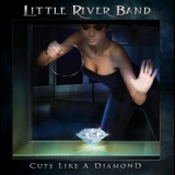 Little River Band - Cuts Like A Diamond '2013