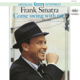 Frank Sinatra - Come Swing With Me! (2015 Reissue) '1961