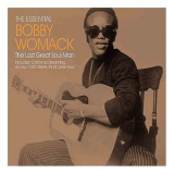 Bobby Womack - The Essential Bobby Womack - The Last Great Soul Man '2005