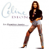 Celine Dion - Les Premicres Annees (The Very Best Of The Early Years) '1997