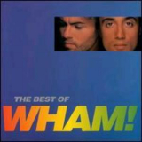 Wham! - The Best Of Wham! '1997