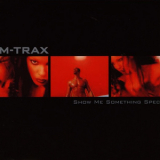 Sm-trax - Show Me Something Special '1998