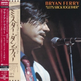 Bryan Ferry - Let's Stick Together (2015 Remastered, Japan) '1976