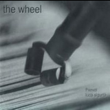 Fhievel & Luca Sigurta - The Wheel '2007