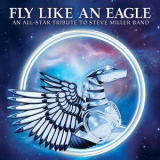 Various Artists - Fly Like An Eagle '2013