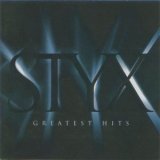 Styx - Greatest Hits [remastered] '1995