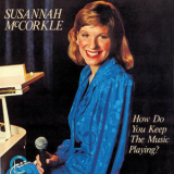 Susannah Mccorkle - How Do You Keep The Music Playing? '1985