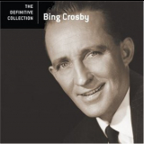Bing Crosby - The Definitive Collection '2006