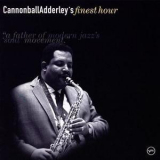 Cannonball Adderley - Cannonball Adderley's Finest Hour '2001
