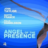 John Taylor - Angel Of The Presence '2005