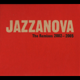 Jazzanova - The Remixes 2002-2005 '2005