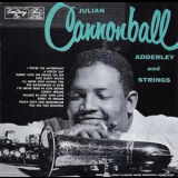 Cannonball Adderley - Cannonball Adderley And Strings '1955  (1988)