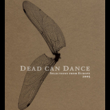 Dead Can Dance - Selections From Europe 2005 (disc 1) '2005