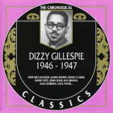 Dizzy Gillespie - 1946 - 1947  (The Chronological Classics) '1998