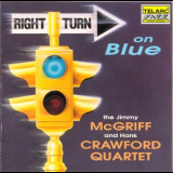 Hank Crawford & Jimmy Mcgriff - Right Turn On Blue '1994