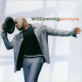 Will Downing - Emotions '2003