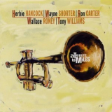 Hancock - Shorter - Carter - Roney - Williams - A Tribute To Miles '1994