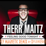Therr Maitz - Feeling Good Tonight (Fly Magnetic Remix) '2015