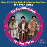 Isley Brothers, The - It's Our Thing '1969
