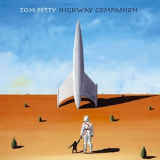 Tom Petty - Highway Companion (2015 Remaster) '2006