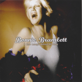 Bonnie Bramlett - I Can Laugh About It Now '2006
