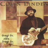 Colin Linden - Through The Storm Throught The Night '1997