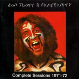 Bon Scott & Fraternity - Complete Sessions 1971-72 '1971
