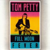 Tom Petty - Full Moon Fever [Japan Remaster] '1989  (2009)