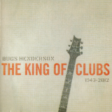 Bugs Henderson - The Kings Of Clubs - The California Sessions '2014