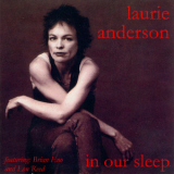 Laurie Anderson - In Our Sleep [CDS] '1995