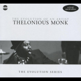Thelonious Monk - The Evolution Of An Artist (4CD) '2008