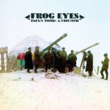 Frog Eyes - Paul's Tomb: A Triumph '2010