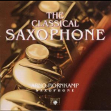 Bornkamp, Arno - The Classical Saxophone '1994