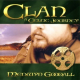 Medwyn Goodall - Clan - A Celtic Journey '1998