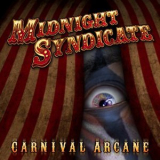 Midnight Syndicate - Carnival Arcane '2011