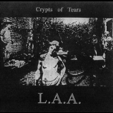 L.a.a. - Crypts Of Tears '2001