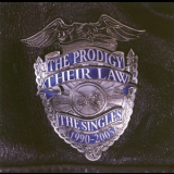 Prodigy, The - Their Law - The Singles 1990-2005 (CD1) '2005