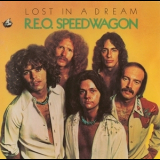 Reo Speedwagon - Lost In A Dream '1974