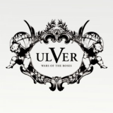Ulver - Wars Of The Roses '2011